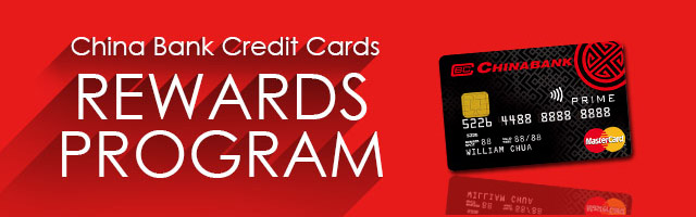 China Bank Credit Cards Reward Program